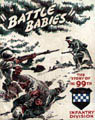 [Battle Babies: The Story of the 99th Infantry Division]